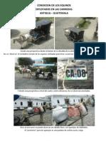 Inspección de los equinos explotados en La Antigua Guatemala.  Inspección realizada por las Protectoras Éticas y La Policía Municipal de La Antigua, Jueves 18 Agosto 2011.