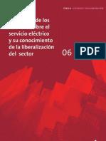 06 (Segunda Etapa)  La opinión de los usuarios sobre el servicio eléctrico y su conocimiento de la liberalización del sector