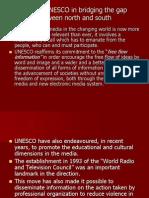Role of UNESCO in Bridging the Gap Between