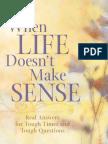 When Life Doesn't Make Sense