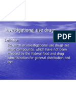 Investigational Use Drugs