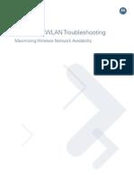 Centralized WLAN Troubleshooting Maximizing Wireless Network Availability
