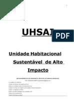 Unidade Habitacional de Alto Impacto