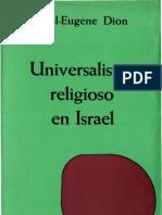 Dion, Paul Eugene - Universalismo Religioso en Israel
