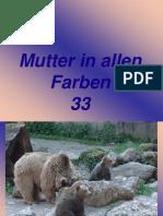 Mutter in Allen Farben 33