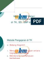 PB4MAT_04Bahan - Pert Ke-4 Metode Mengajar Di TK-SMA