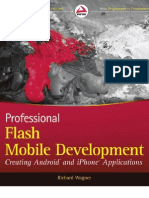 Wrox Press Professional Flash Mobile Development, Creating Android and iPhone Applications (2011)