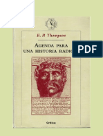 [THOMPSON, Edward P.] Agenda Para Una Historia Radical