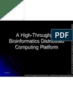 A High-throughput bioinformatics distributed computing platform.