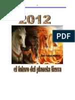2012 El Futurodel Planeta tierra