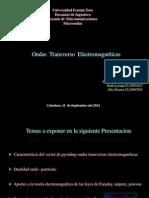 Ondas  Transverso  Electromagnéticas