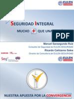 Eulen Seguridad - Seg2 - 2012 - Seguridad Integral Mucho Mas Que Una Teoria