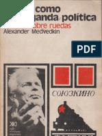 El cine como propaganda política (Aleksander Medvedkin, 1973)