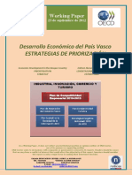 Desarrollo Económico del País Vasco. ESTRATEGIAS DE PRIORIZACION (Es) Economic Development in the Basque Country. PRIORITISATION STRATEGY (Es) EAEren Ekonomi Garapena. LEHENTASUNAK ZEHAZTEKO ESTRATEGIAK (Es)