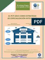 EL PCTI 2015 COMO ESTRATEGIA DE ESPECIALIZACION INTELIGENTE (Es) THE PCTI 2015 AS SMART SPECIALISATION STRATEGY (Es) ZTBP 2015 SMART SPECIALISATION ESTRATEGIA GISA (Es)