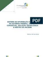 SISTEMA DE INFORMAÇÃO DE CUSTOS DO GOVERNO FEDERAL MODELO CONCEITUAL, SOLUÇÃO TECNOLÓGICA E GESTÃO