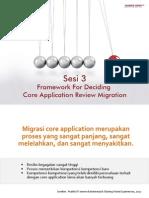 Sesi 3 Framework for Deciding Core Application Review Migration