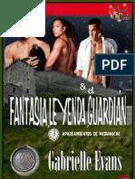 1-Fantasia, Leyenda y El Guardian