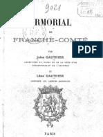 Armorial de France Comté Par Jules Et Léon Gauthier