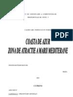 Coasta de Azur - Atractie a Marii Mediterane PIELE IONELA ROXANA 2011