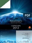 Capricorn 2012 AstroArtisans Yearly Forecast