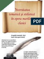 Diversitatea Tematica Si Stilistica in Opera Marilor Clasici