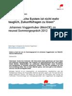 Das politische System ist nicht mehr tauglich, Zukunftsfragen zu lösen  - Johannes Voggenhuber (MeinOE) im neuwal Sommergespräch