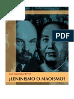 ¿Leninismo o Maoismo? - José Sotomayor Pérez