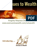 Avenues to Wealth, The Company,The Product,The Opportunities
