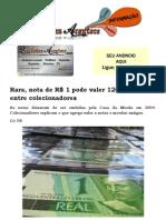 Rara, Nota de R$ 1 Pode Valer 120 Vezes Mais Entre Colecionadores