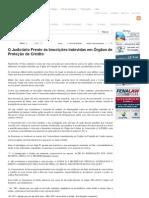 O Judiciário Frente às Inscrições Indevidas em Órgãos de Proteção de Crédito - Doutrinas UJ