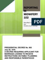 Reporting in Midwifery 102
