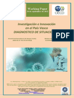 Investigacion e Innovación en el País Vasco. DIAGNOSTICO DE SITUACION (II) (Es) Research and Innovation in the Basque Country. ANALYSIS OF THE SITUATION (II) (Es) Ikerketa eta Berrikuntza EAEn. EGOERAREN AZTERKETA (II) (Es)
