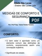 MEDIDDAS DE CONFORTO E SEGURANÇA