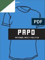 Arte y Política - Papo 2010