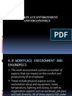 Workplace Environment and Ergonomics