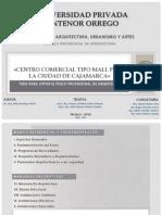 FAUA-UPAO Expo Tesis. Centro Comercial Tipo Mall para la ciudad de Cajamarca. Autores