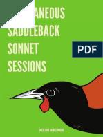 Spontaneous Saddleback Sonnet Sessions by Jackson James Wood
