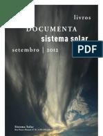 Novidades Documenta e Sistema Solar - Setembro 2012 (actualização)