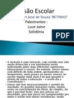 Historico da Inclusão no Brasil