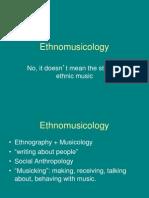 Ethno Musicology