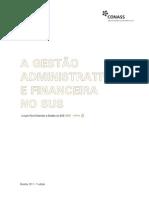 Livro 8 - A Gestão Administrativa e Financeira no SUS