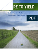 Failure to Yeld - Evaluating the Performance of Genetically Engineered Crops -- Union of Concerned Scientists