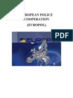European Police Cooperation (EUROPOL)