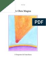 A Obra Magna (Atualizada) - o Despertar Da Consciencia - V[1]. m. Uriel