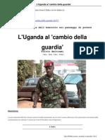 Uganda Al Cambio Della Guardia 04 09 2012