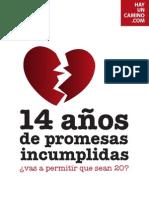 14 años de Promesas Incumplidas