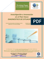 Investigacion e Innovacion en El Pais Vasco. DIAGNOSTICO DE SITUACION (III) (Es) Research and Innovation in the Basque Country. ANALYSIS OF THE SITUATION (III) (Es) Ikerketa eta Berrikuntza EAEn. EGOERAREN AZTERKETA (III) (Es)