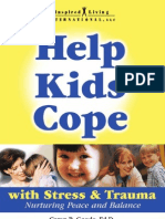 Help Kids Cope With Stress and Trauma