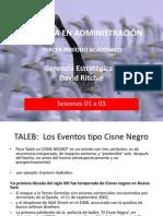 Gerencia Estrategica s01 - s03 Cisnes Negros y Modelo Integrado